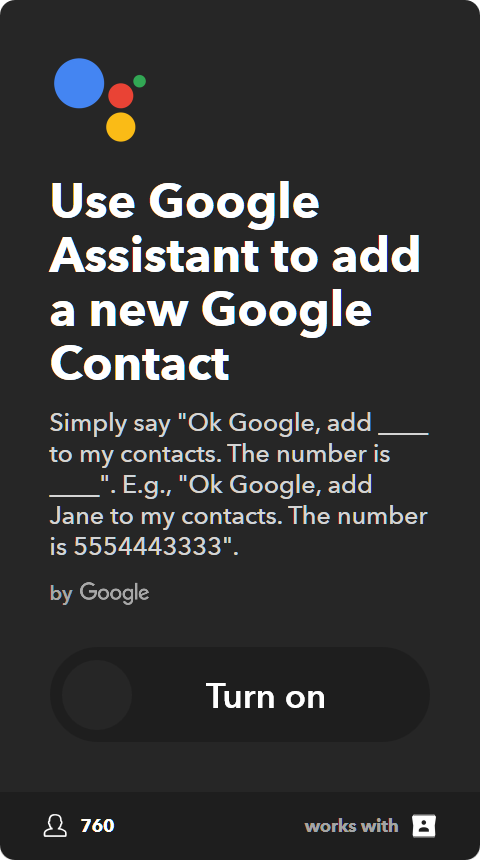 IFTTT Applet: Use Google Assistant to add a new Google Contact