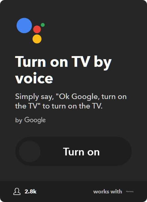 IFTTT Applet: Turn on Harmony TV using Google Assistant